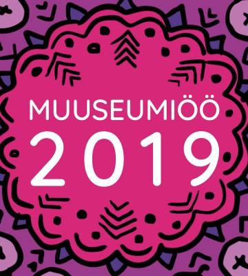 Muuseumiöö 2019 – Kohad täis!