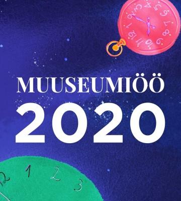 MUUSEUMIÖÖ 2020